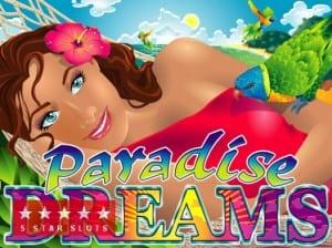 How Do I Play Paradise Dreams Slots Online