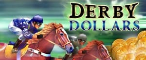 Play Derby Dollars Slots For Free Or Real Money